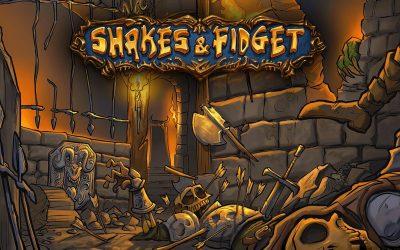 Shake and Fidget